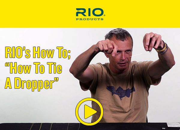 RIO How To: Tie A Dropper